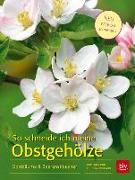 Cover-Bild zu So schneide ich meine Obstgehölze von Baumjohann, Dorothea