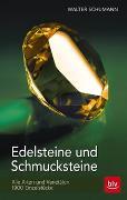 Cover-Bild zu Edelsteine und Schmucksteine von Schumann, Walter