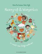 Cover-Bild zu Kostrzewa, Anne: Nasengruß und Wangenkuss - So macht man Dinge anderswo