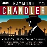 Cover-Bild zu Chandler, Raymond: Raymond Chandler: The BBC Radio Drama Collection