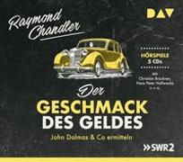 Cover-Bild zu Chandler, Raymond: Der Geschmack des Geldes. John Dalmas & Co ermitteln