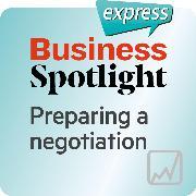 Cover-Bild zu eBook Business Spotlight express - Preparing a negotiation