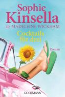 Cover-Bild zu Kinsella, Sophie: Cocktails für drei