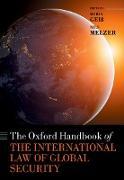 Cover-Bild zu Geiß, Robin (Hrsg.): The Oxford Handbook of the International Law of Global Security (eBook)