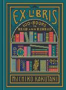 Cover-Bild zu Kakutani, Michiko: Ex Libris