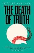 Cover-Bild zu Kakutani, Michiko: The Death of Truth