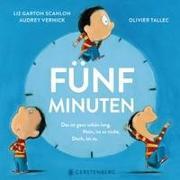 Cover-Bild zu Garton Scanlon, Liz: Fünf Minuten