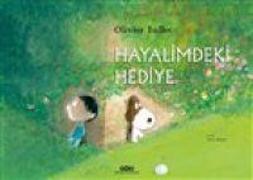 Cover-Bild zu Tallec, Olivier: Hayalimdeki Hediye