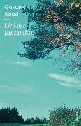 Cover-Bild zu Roud, Gustave: Lied der Einsamkeit