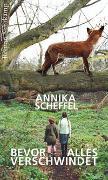 Cover-Bild zu Scheffel, Annika: Bevor alles verschwindet