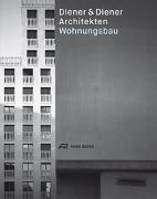 Cover-Bild zu Diener & Diener Architekten - Wohnungsbau