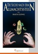 Cover-Bild zu Die Suche nach dem Allmachtsstein