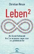 Cover-Bild zu Hesse, Christian: Leben²