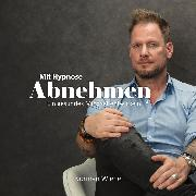 Cover-Bild zu Mit Hypnose abnehmen (Audio Download) von Wiehe, Norman
