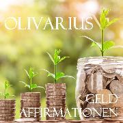 Cover-Bild zu Geld - Affirmationen (Audio Download) von Olivarius