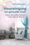 Cover-Bild zu Hausreinigung mit spiritueller Kraft