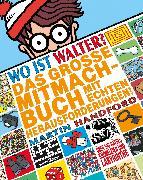 Cover-Bild zu Wo ist Walter? Das große Mitmachbuch mit echten Herausforderungen