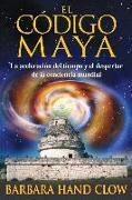 Cover-Bild zu El código maya von Clow, Barbara Hand