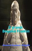 Cover-Bild zu Il grande Benjamin Franklin (eBook) von Singla, Avneet Kumar