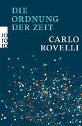 Cover-Bild zu Die Ordnung der Zeit von Rovelli, Carlo