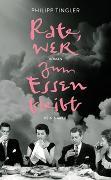 Cover-Bild zu Tingler, Philipp: Rate, wer zum Essen bleibt