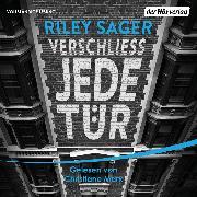 Cover-Bild zu Verschließ jede Tür (Audio Download) von Sager, Riley