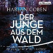 Cover-Bild zu Der Junge aus dem Wald (Audio Download) von Coben, Harlan