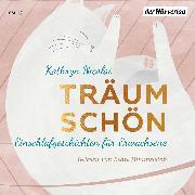Cover-Bild zu Träum schön (Audio Download) von Nicolai, Kathryn