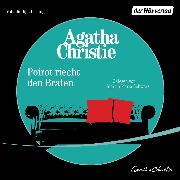 Cover-Bild zu Poirot riecht den Braten (Audio Download) von Christie, Agatha