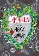 Cover-Bild zu Amanda und das Herz aus Schrott von Rahlff, Ruth