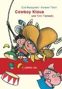 Cover-Bild zu Muszynski, Eva: Cowboy Klaus und Toni Tornado