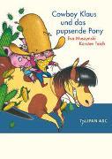 Cover-Bild zu Muszynski, Eva: Cowboy Klaus und das pupsende Pony