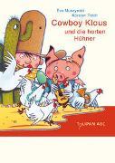 Cover-Bild zu Muszynski, Eva: Cowboy Klaus und die harten Hühner