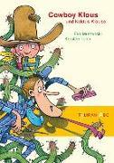 Cover-Bild zu Muszynski, Eva: Cowboy Klaus und Kaktus Krause