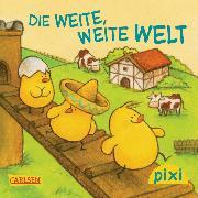 Cover-Bild zu Muszynski, Eva: Pixi - Die weite, weite Welt (eBook)