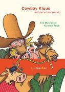 Cover-Bild zu Muszynski, Eva: Cowboy Klaus und die wüste Wanda