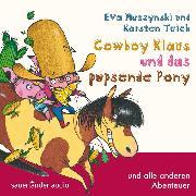 Cover-Bild zu Teich, Karsten: Cowboy Klaus, Cowboy Klaus und das pupsende Pony (Audio Download)