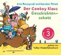 Cover-Bild zu Muszynski, Eva: Der Cowboy Klaus Geschichtenschatz