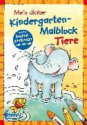 Cover-Bild zu Muszynski, Eva (Illustr.): Mein dicker Kindergarten-Malblock Tiere