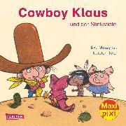 Cover-Bild zu Muszynski, Eva: Carlsen Verkaufspaket. Maxi-Pixi 220. Cowboy Klaus und der stinkende Stiefel