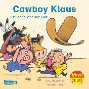 Cover-Bild zu Muszynski, Eva: Carlsen Verkaufspaket. Maxi-Pixi 218. Cowboy Klaus und der fliegende Hut