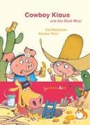 Cover-Bild zu Muszynski, Eva: Cowboy Klaus und die Gold-Rosi