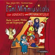 Cover-Bild zu Fünf Minimusicals zur Advents- und Weihnachtszeit. Musik-CD