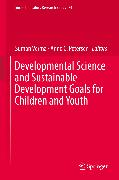 Cover-Bild zu Verma, Suman (Hrsg.): Developmental Science and Sustainable Development Goals for Children and Youth (eBook)