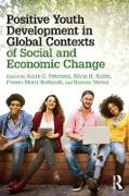 Cover-Bild zu Petersen, Anne C. (Hrsg.): Positive Youth Development in Global Contexts of Social and Economic Change (eBook)