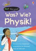 Cover-Bild zu MINT - Wissen gewinnt! Was? Wie? Physik! von Frith, Alex