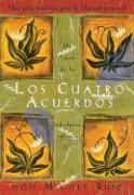 Cover-Bild zu Los Cuatro Acuerdos: Una Guia Practica Para La Libertad Personal, the Four Agreements, Spanish-Language Edition von Ruiz, Don Miguel
