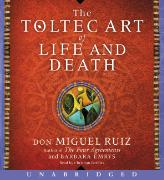 Cover-Bild zu The Toltec Art of Life and Death CD von Ruiz, Don Miguel