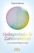 Cover-Bild zu Heilsymbole & Zahlenreihen: Arbeitsbuch der Plejadenheilung von Klemm, Pavlina