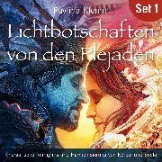 Cover-Bild zu Lichtbotschaften von den Plejaden (Übungs-Set 1) (Audio Download) von Klemm, Pavlina